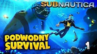PODWODNY SURVIVAL! - SUBNAUTICA #1