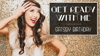 Get Ready With Me   GATSBY BIRTHDAY Thumbnail