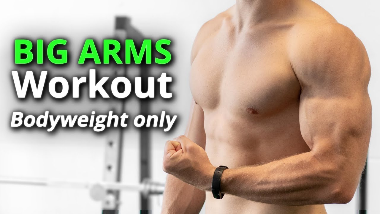 Massive ARMS Workout with Bodyweight Only   Best Exercises