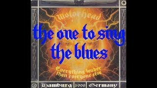 Motörhead - The One To Sing The Blues (Live in Hamburg 1998)
