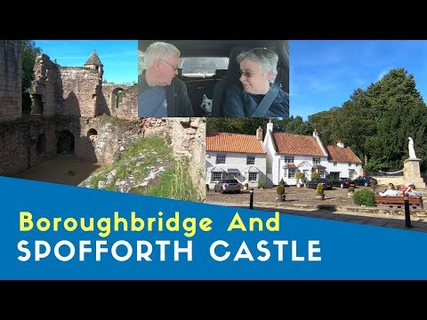 Is Everywhere Shut?   Boroughbridge And Spofforth Castle     Yorkshire Tour 2019