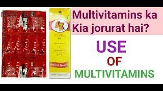 MULTIVITAMINS - Nahi Liya To Kiya Hoga /A to Z Tab- Use Benefits, how to use, side effacets.