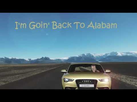 I'm Goin' Back To Alabam