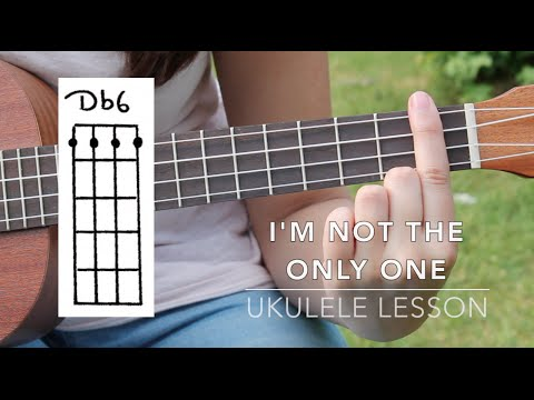 Ukulele Lesson - I'm Not The Only One - Sam Smith