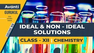 Video Ideal & Non-ideal Solutions | Solutions | Class 12 Chemistry download MP3, 3GP, MP4, WEBM, AVI, FLV Oktober 2018