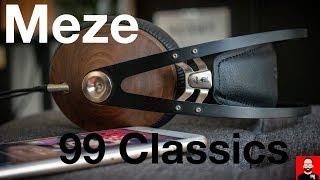 Not a review of the Meze 99 Classics headphones