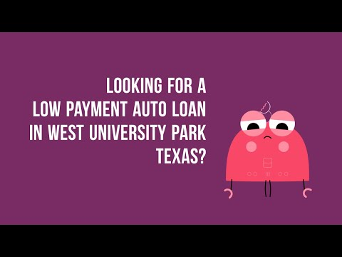 Zero Down Auto Financing in West University Park TX Bad Credit or Good Credit