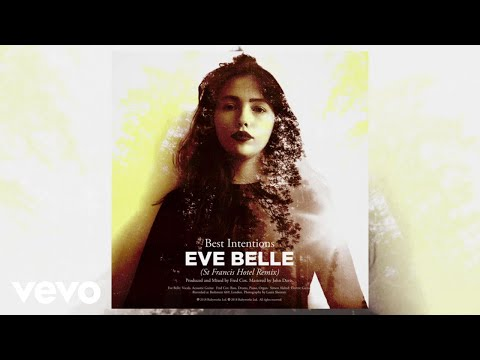 Eve Belle - Best Intentions St Francis Hotel Remix