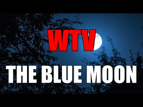 What You Need To Know About The BLUE MOON