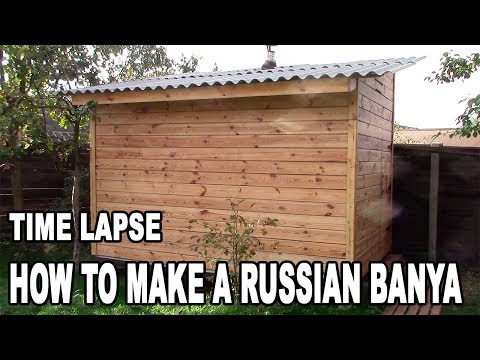 Diy Sauna! How To Make A Russian BANYA Or Russian Sauna Time Lapse. How To Build A Sauna