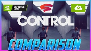 Control GeForce NOW vs Google Stadia vs Xbox Cloud Gaming Comparison