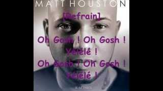 Matt Houston - Oh Gosh Lyrics