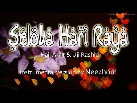 Seloka Hari Raya - Hail Amir & Uji Rashid - Instrumental version