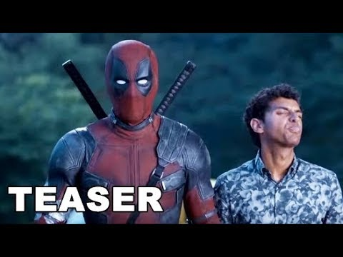 Deadpool 2 - Teaser Trailer Subtitulado 2018