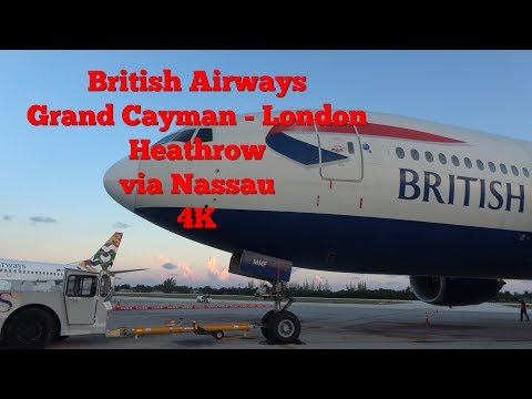 British Airways Grand Cayman - London Heathrow via Nassau 777-200 4K