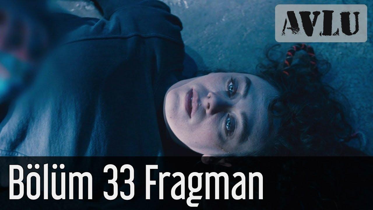 Avlu 33. Bölüm Fragman