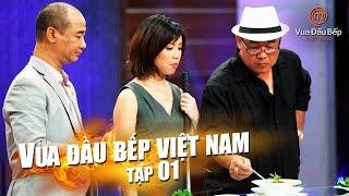 Masterchef Vietnam - Vua Đầu Bếp 2015 Tập 1