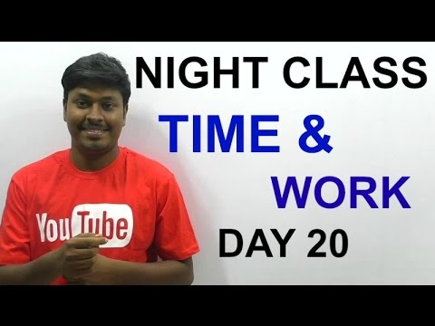 IBPS PO 2016 ( Night class Day #20) Time and Work