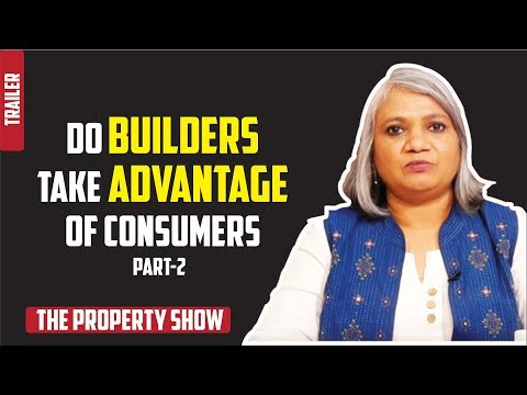THE PROPERTY SHOW (Part 2)- Does builders take advantage  of consumers? promo