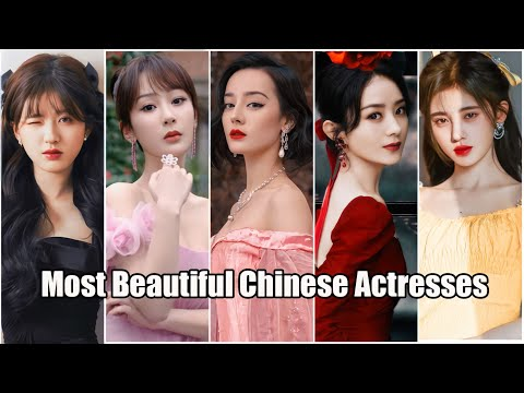 Top 10 Most Beautiful Chinese Actresses 2021