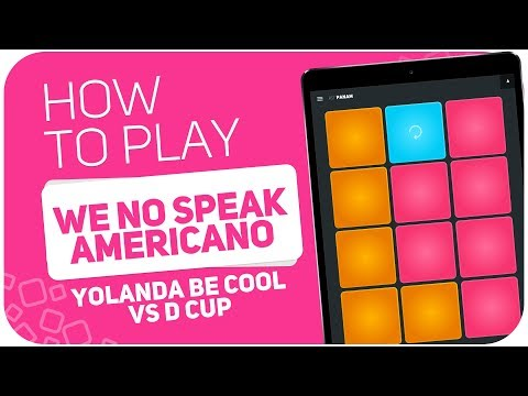 How to play: WE NO SPEAK AMERICANO (Yolanda Be Cool vs D Cup) - SUPER PADS - Kit PANAM