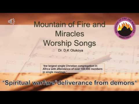 Dr. D.K Olukoya-Mountain of Fire and Miracles-Worship Songs