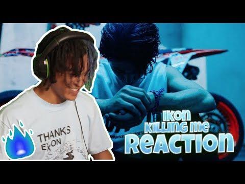 iKON – '죽겠다(KILLING ME)' M/V - REACTION