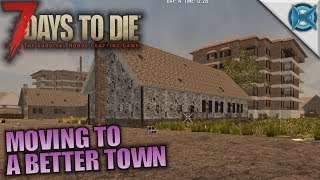 Moving to a better town | 7 days to die | let's play husband & wife gameplay | s05e04