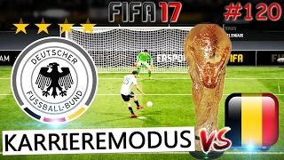WM 2018 VIERTELFINALE DEUTSCHLAND vs BELGIEN (Fifa 17 Karrieremodus #120) -Deutsch-