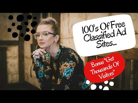 100's Of Free Classified Ads - How To Post Ads On Free Classifieds (With Automation)