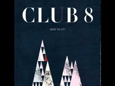 Club 8: Straight as an Arrow