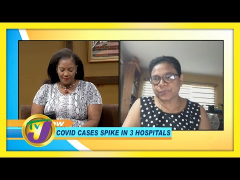 Jamaica Covid Cases Spike in 3 Hospitals | TVJ Smile Jamaica
