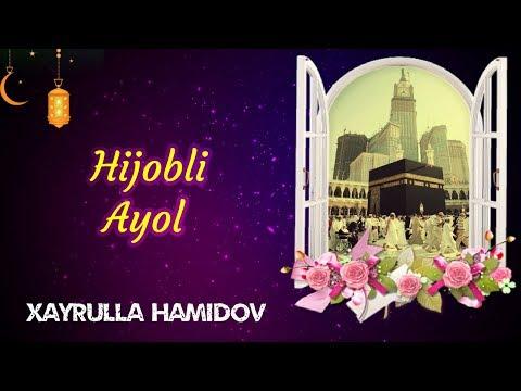 Hijobli Ayol | Xayrulla Hamidov