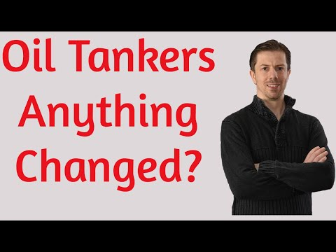 Oil Tanker Update - Anything Changed?