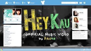 PAO48 - Hey Kau