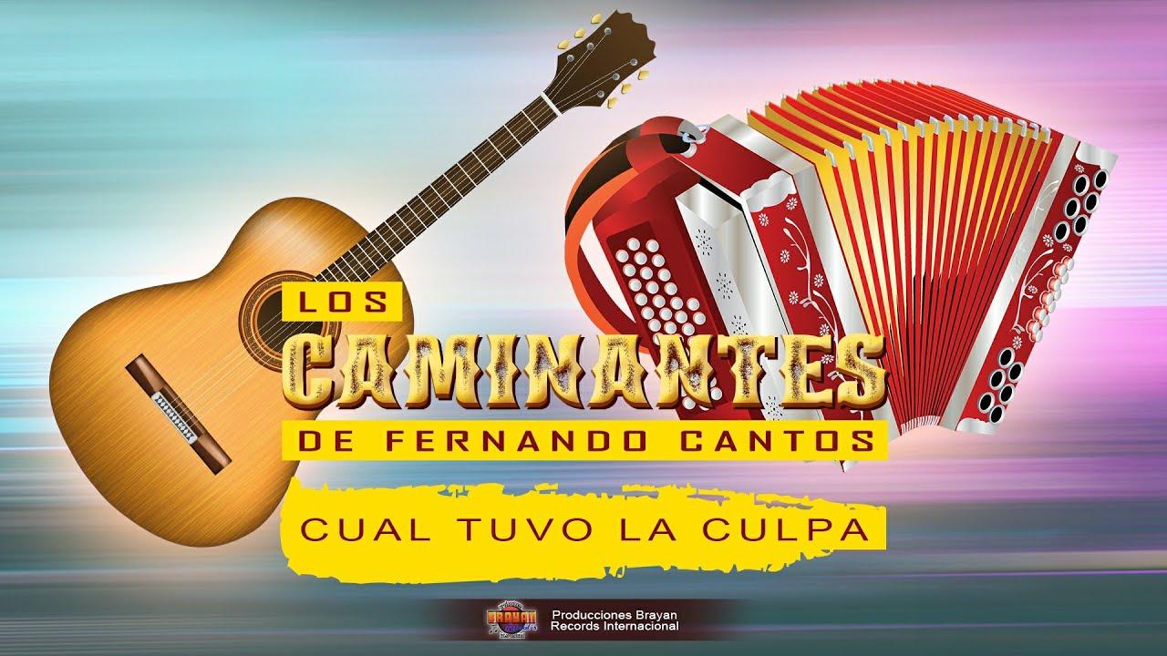 LOS CAMINANTES DE FERNANDO CANTOS - CUAL TUVO LA CULPA (SHOW EN VIVO)
