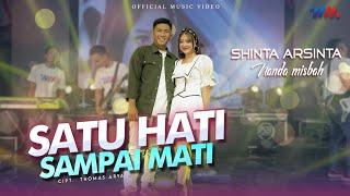 Download Shinta Arsinta ft Nanda Misbah | Satu Hati Sampai Mati [ Official Live Concert Wahana Musik ]