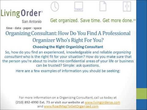 Organizing Consultant - How Do You Find a Professional Organizer Who's Right For You