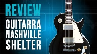 Guitarra Nashville   Shelter (review)