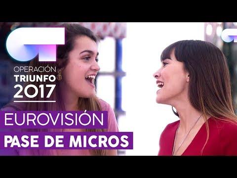 PRIMER PASE DE MICROS PARA LA GALA EUROVISIÓN (ENTERO) | OT 2017