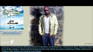 Teddyson John : PUSH BACK [2013 Trinidad Soca][Paradise Riddim, Precision Prod.][DOWNLOAD]