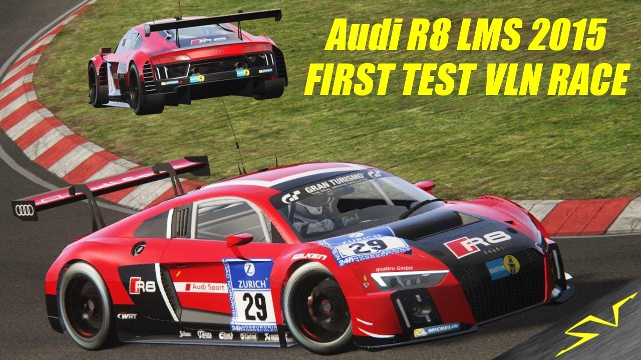 Audi R8 Lms 2015 Mod Vln Race Nurburgring 1st Test Assetto