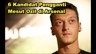 Video Bursa Transfer Liga Inggris - 6 Kandidat Pengganti Mesut Ozil di Arsenal download MP3, 3GP, MP4, WEBM, AVI, FLV Januari 2018