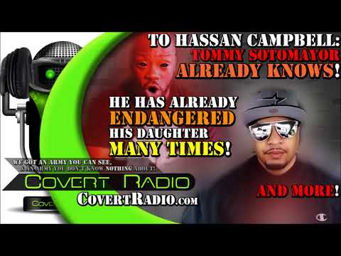 Hassan Campbell: DO NOT Waste Your Breath on Tommy Sotomayor - Here's Why