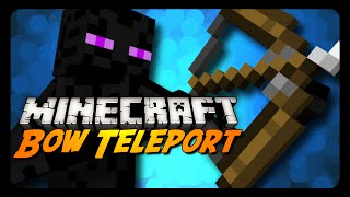 Minecraft: USE YOUR BOW TO PARKOUR! (Bow Teleport Custom Map)