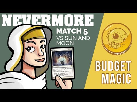Budget Magic: Nevermore vs Sun and Moon (Match 5)