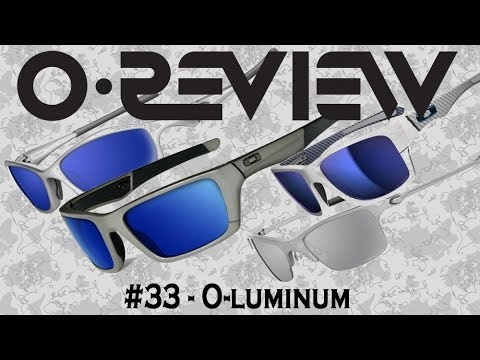 4cfafbdd7fe Oakley Reviews Episode 33  O-luminum - YouTube