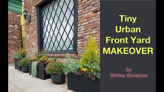 TINY, URBAN FRONT YARD GARDEN MAKEOVER