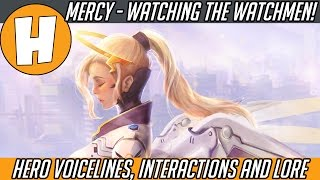 Overwatch - Mercy, Watching The Watchmen! (Hero Voice Lines, Interactions and Lore) | Hammeh