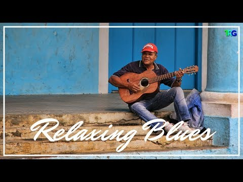 Relaxing Instrumental Blues Music Collection | Smooth Latin Jazz Songs Instrumental, The Relax Guys